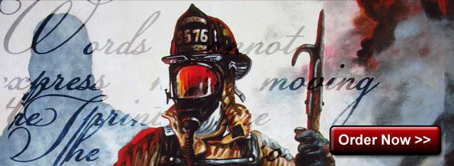 Fireman order now